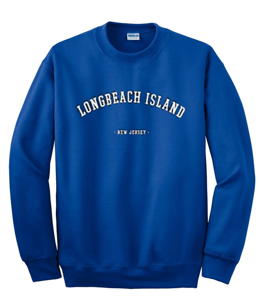 Long Beach Island New Jersey: Long Beach Island New Jersey Sweatshirt