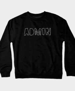 Admin Crewneck Sweatshirt