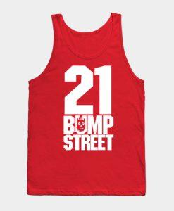 21 Bump Street Tank Top