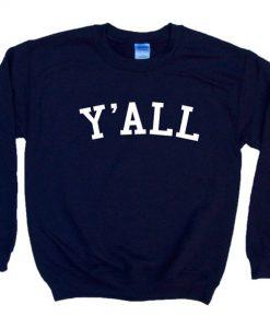 Y'ALL - Crewneck Sweatshirt