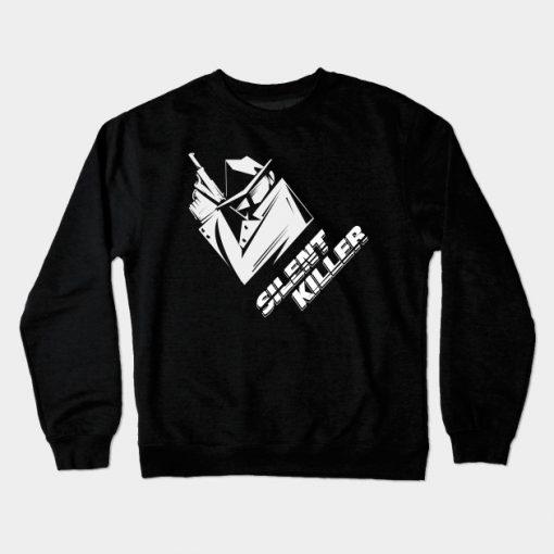 silent killer Crewneck Sweatshirt